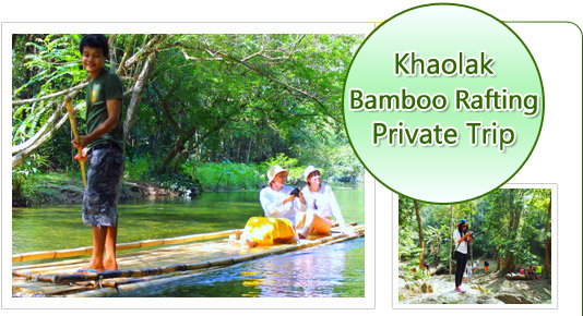 Khaolak Bamboo Rafting Private Trip
